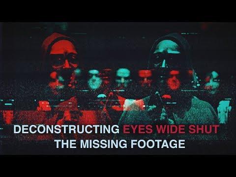 Deconstructing Stanley Kubrick's Eyes Wide Shut: The Missing Footage