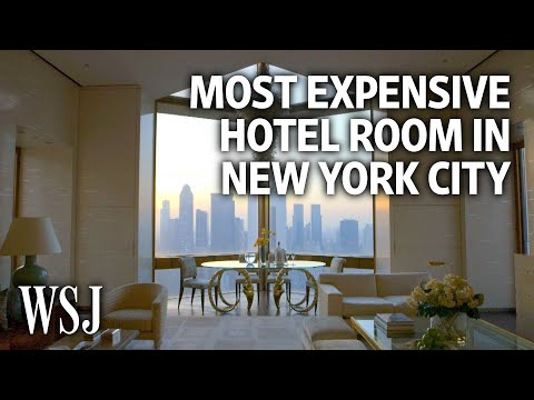 Inside the Most Expensive Hotel Room in New York City | WSJ