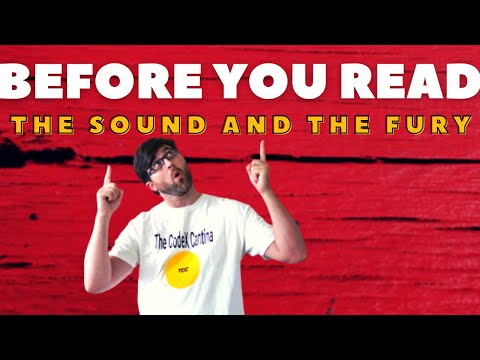 Before you Read... The Sound and the Fury! by William Faulkner - Book Summary, Analysis, Review