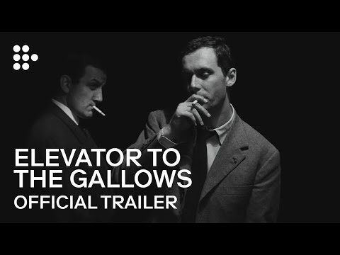 ELEVATOR TO THE GALLOWS | Official Trailer | MUBI