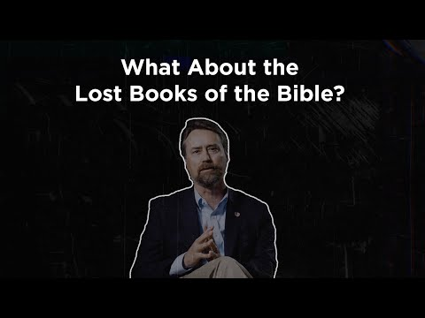 What About the Lost Books of the Bible?