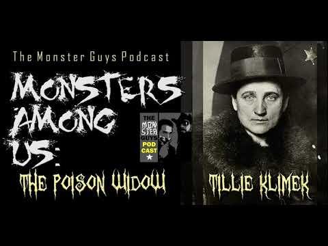 "Episode 050: ""Monsters Among Us - Tillie Klimek, The Poison Widow"" - The Monster Guys Podcast"