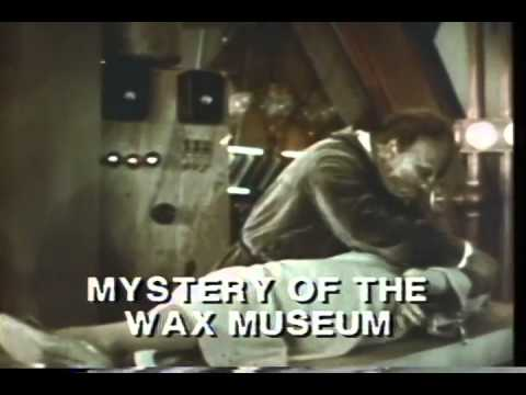 Mystery Of The Wax Museum Trailer 1933