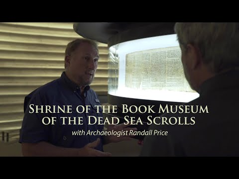Shrine of the Book Museum of the Dead Sea Scrolls with Archaeologist Randall Price and Tim Mahoney