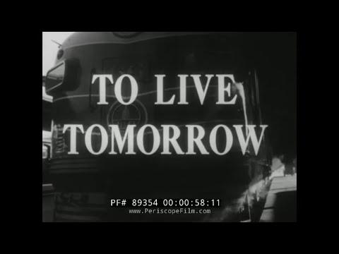 "1950s CIVIL DEFENSE READINESS FILM ""TO LIVE TOMORROW"" 89354"
