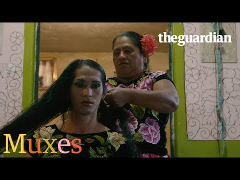 Muxes –Mexico's third gender