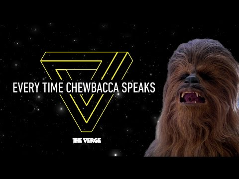 Star Wars: Every time Chewbacca speaks