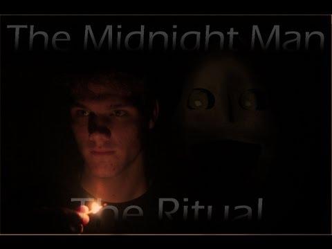 The Midnight Man Ritual [CreepyPasta Film]