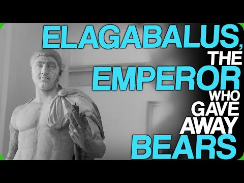 Elagabalus, The Emperor Who Gave Away Bears (Roman Emperors Did Some Crazy Things)