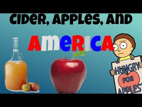 Cider, Apples, and AMERICA   A brief history of Hard Cider