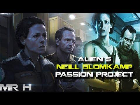 ALIEN 5 - What Was Neill Blomkamp's Alien Story?