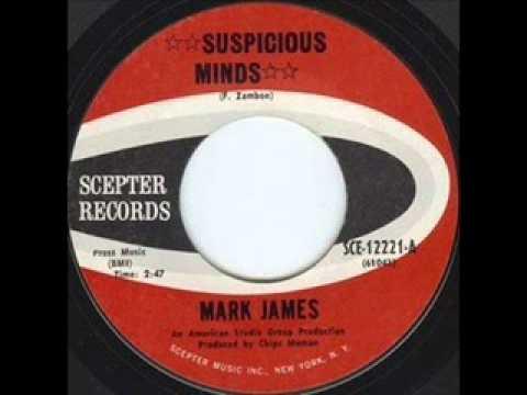 Mark James - Suspicious Minds (The Original Version)