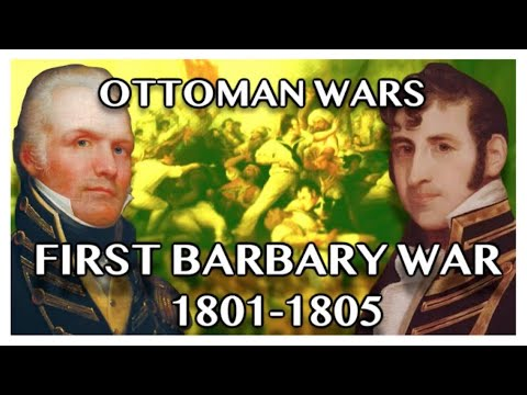OTTOMAN WARS DOCUMENTARY: The First Barbary War (1801-1805)