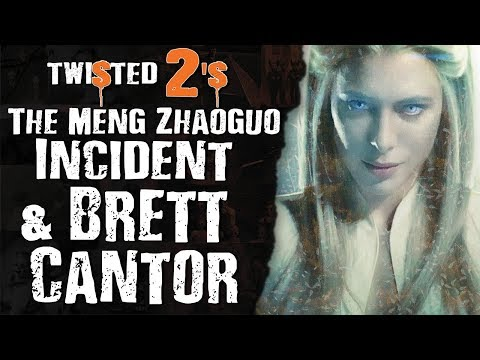 Twisted 2s #63 The Meng Zhaoguo Incident & Brett Cantor