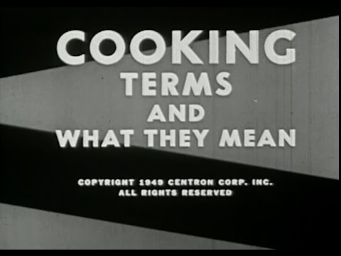 Cooking. Terms and What They Mean 1949