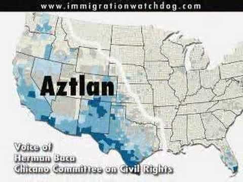 Aztlan - The illegal alien conspiracy