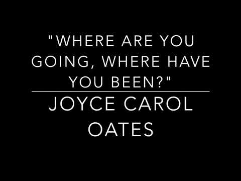 Where Are You Going, Where Have You Been by Oates