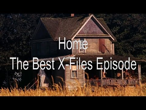"The Best X-Files Episode | ""Home"""