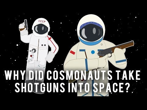 Why did Cosmonauts take Shotguns into Space?