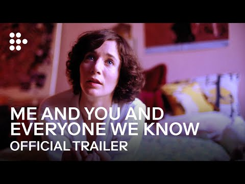ME AND YOU AND EVERYONE WE KNOW | Official Trailer | MUBI