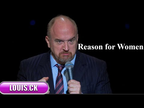 Louis C.K Live Comedy Special : Reason for Women || Louis C.K