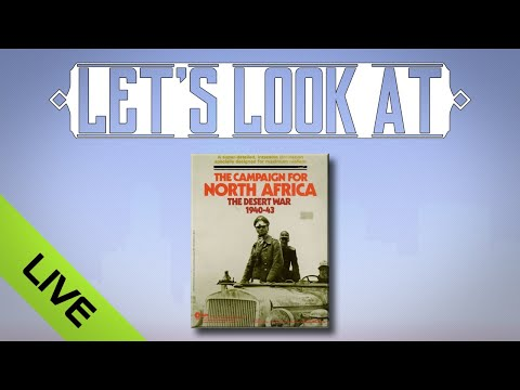 Let's Look At The Campaign for North Africa... Live!