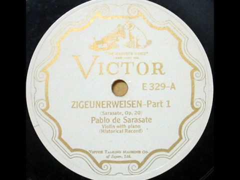 Pablo De Sarasate - Zigeunerweizen (1904)