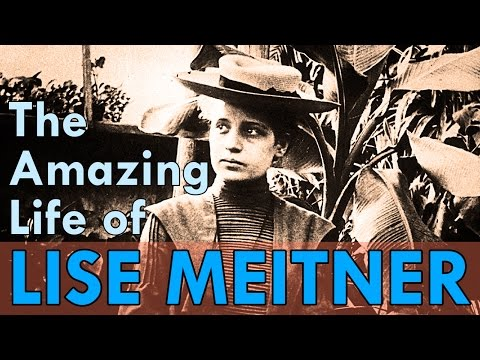 The amazing life of Lise Meitner an inspiring scientist