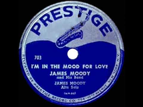 1949 James Moody - I'm In The Mood For Love (aka 'Moody Mood For Love') (his original version)