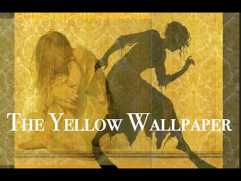 The Yellow Wallpaper (audio only)