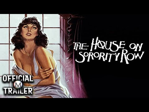 THE HOUSE ON SORORITY ROW (1983) | Official Trailer | HD