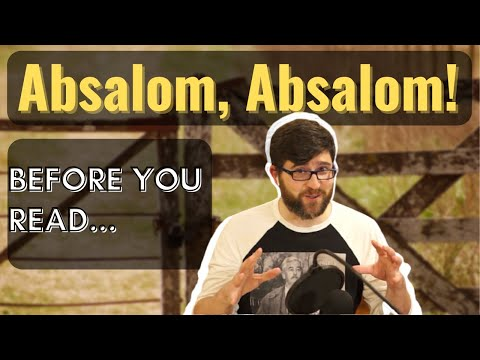 """Before You Read """"Absalom, Absalom!"""" by William Faulkner - Book Summary, Analysis, Review"""