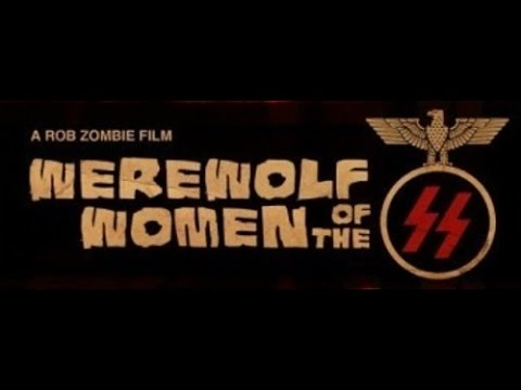 Werewolf Women of the SS (2007) Trailer