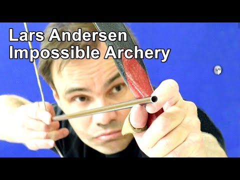 Lars Andersen: Impossible Archery, Vol. 1