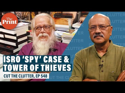 Justice for ISRO's Nambinarayanan: How IB, CBI, courts tangled in spy case, ruined India's interest