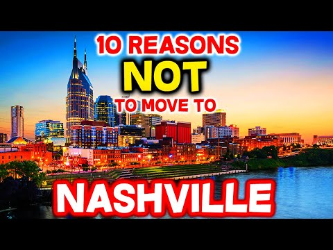 Top 10 Reasons NOT to Move to Nashville, Tennessee