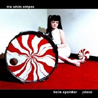 2. White Stripes - Hello Operator