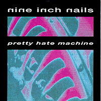 5. Pretty Hate Machine