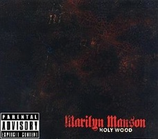Marilyn Manson - Holy Wood In The Shadow Of The Valley Of Death 2