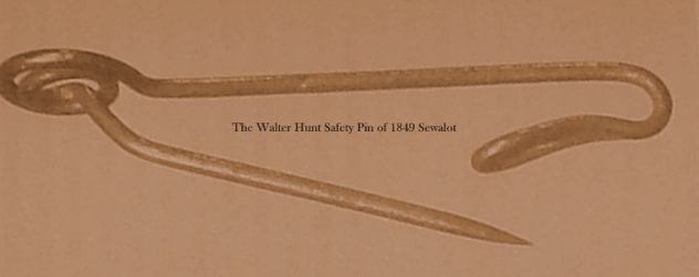 Walter Hunt Safety Pin Sewalot
