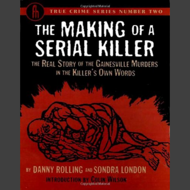 Making of a Serial Killer